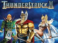 Играть на деньги с выгодой в автомат Thunderstruck II